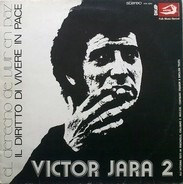 Victor Jara - 2 - El Derecho De Vivir En Paz (Il Diritto Di Vivere In Pace)