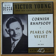 Victor Young And His Concert Orchestra - Cornish Rhapsody