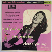 Victor Young And His Singing Strings - Hollywood Rhapsodies Part 2