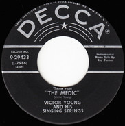 "Victor Young And His Singing Strings - Theme From ""The Medic"" / Bella Notte"