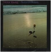 Victor Young - Autumn Roses