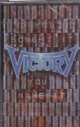 Victory - You Bought It - You Name It