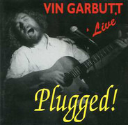 Vin Garbutt - Plugged !