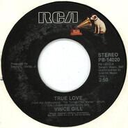 Vince Gill - True Love