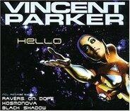 Vincent Parker - Hello