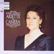 Vincenzo Bellini • Gioacchino Rossini • Gaetano Donizetti - Anne-Marie Rodde • Noël Lee - Ariette Da Camera