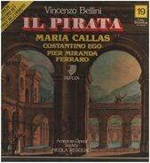 Vincenzo Bellini , Maria Callas , Nicola Rescigno - Il Pirata