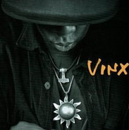 Vinx - Big 'n' Round