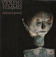 Violent Femmes - Hallowed Ground