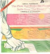 Stokowski - The Plow That Broke The Plains · Suite From 'The River'