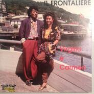 Virgilio E Carmen - Il Frontaliere