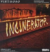 Virtuoso - Incinerator / Orion's Belt