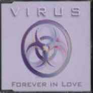 Virus - Forever In Love