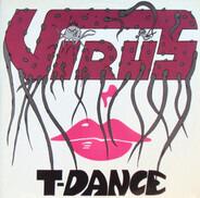 Virus - T-Dance