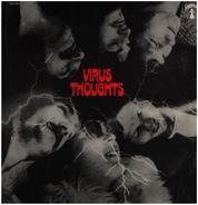 Virus - Thoughts