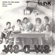 Vis-A-Vis - Listen To The Radio / He's A Liar