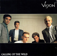 Vision - Calling Of The Wild