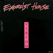 Vision - Exorcist House