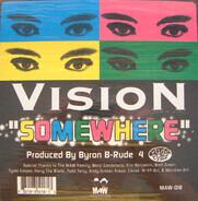 Vision - Somewhere