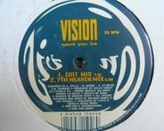 Vision - Want You Be