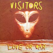 Visitors - Love Or War