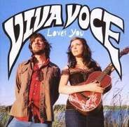 VIVA VOCE - Viva Voce Loves You