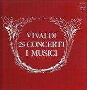 Vivaldi - 25 Concerti, I Musici