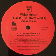 Vivian Green - I Like It (But I Don't Need It) (Dance Mixes)
