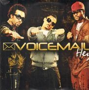 Voice Mail - Hey