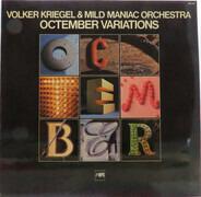 Volker Kriegel & Mild Maniac Orchestra - Octember Variations