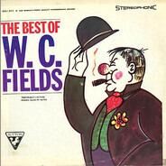 W.C. Fields - The Best Of W. C. Fields