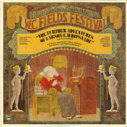 W.C. Fields - The Further Adventures Of Larson E. Whipsnade And Other Taradiddles