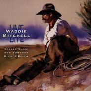 Waddie Mitchell - Waddie Mitchell Live
