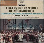 Wagner - I Maestri Cantori Di Norimberga