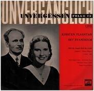 Wagner / Kirsten Flagstad / Set Svanholm - Unvergessen Folge 73