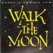 Walk The Moon - Daddy's Coming Home