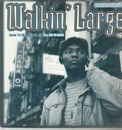walkin' large - reachin' (for my people)