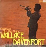 Wallace Davenport - Darkness on the Delta