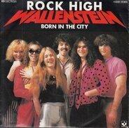 Wallenstein - Rock High / Born In The City