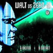 Walt vs Zero-Gi - Exciter / Contact