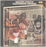 Walter Carlos - Walter Carlos' Clockwork Orange