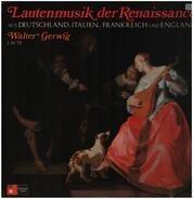 Walter Gerwig - Lautenmusik der Renaissance