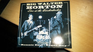 Walter Horton With Sugar Ray & The Bluetones Featuring Ronnie Earl And Sugar Ray Norcia - Live At The Knickerbocker