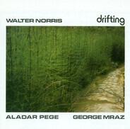 Walter Norris & George Mraz , Aladár Pege - Drifting