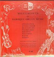 Supper/Sweelinck/Steigleder a.o. - Monuments Of Baroque Organ Music