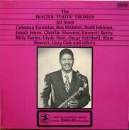 "Walter Thomas - The Walter ""Foots"" Thomas All Stars"
