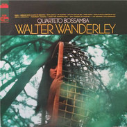 Walter Wanderley - Quarteto Bossamba