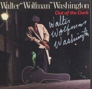Walter Wolfman Washington - Out of the Dark