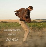 Wanda - Meine beiden Schwestern / Gib mir alles