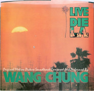 Wang Chung - To Live And Die In L.A.